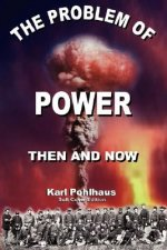 Problem of Power-Then and Now