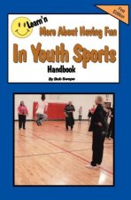 Learn'n More About Having Fun in Youth Sports