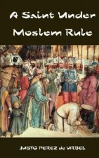 Saint Under Moslem Rule