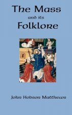 Mass and Its Folklore