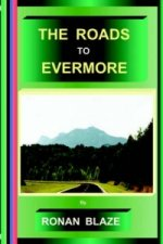 Roads to Evermore