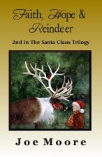 Faith, Hope & Reindeer