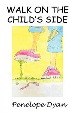 Walk On The Child's Side