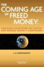 Coming Age of Freed Money