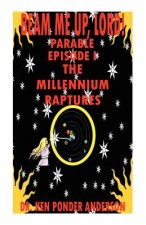 Millennium Raptures Parable Episode I