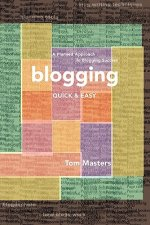 Blogging Quick & Easy