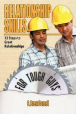 Relationship Skills for Tough Guys