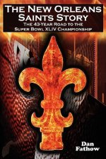 New Orleans Saints Story