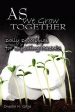 As We Grow Together Daily Devotional for Expectant Couples