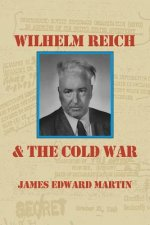 Wilhelm Reich and the Cold War