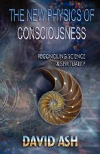 New Physics of Consciousness