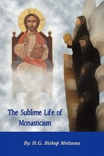 Sublime Life of Monasticism
