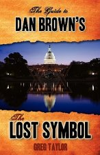 Guide to Dan Brown's the Lost Symbol