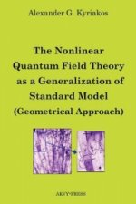 Nonlinear Quantum Field Theory as a Generalization of Standard Model (Geometrical Approach)
