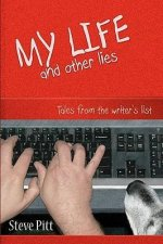 My Life and Other Lies