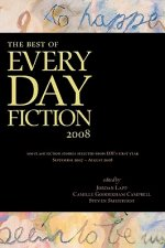 Best of Every Day Fiction 2008