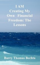 I Am Creating My Own Financial Freedom