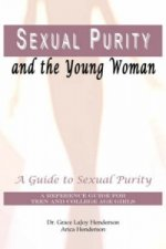 Sexual Purity and the Young Woman