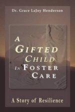 Gifted Child in Foster Care