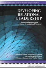 Developing Relational Leadership