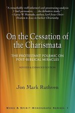On the Cessation of the Charismata