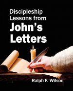 Discipleship Lessons from John's Letters