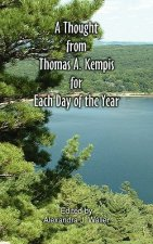 Thought From Thomas A Kempis for Each Day of the Year
