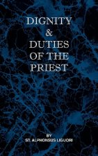 Dignity and Duties of the Priest or Selva