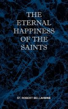 Eternal Happiness of the Saints