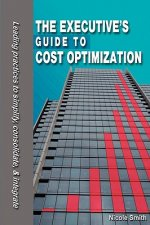 Executive's Guide to Cost Optimization