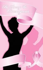 Breast Cancer Courageous - Christian Spiritual Journal