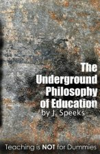 Underground Philosophy Of Education