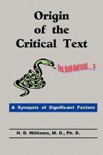 Origin of the Critical Text
