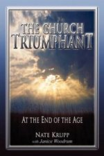 Church Triumphant at the End of the Age #2