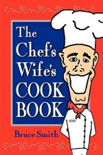 Chef's Wife's Cook Book