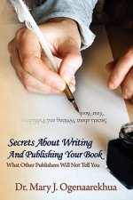 Secrets about Writing and Publishing Your Book