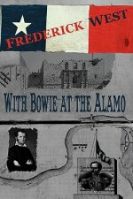 With Bowie at the Alamo