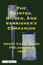 Painter, Gilder, and Varnisher's Companion
