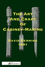 Art and Craft of Cabinet-Making