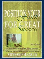 Position Your Faith for Great Success Workbook