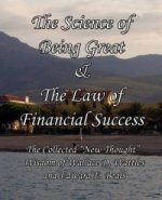 Science of Being Great & The Law of Financial Success