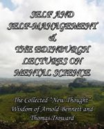 Self and Self-Management & The Edinburgh Lectures on Mental Science