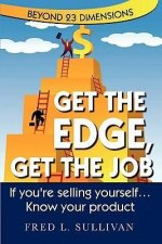 Get the Edge, Get the Job