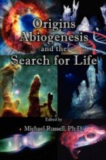 Origins, Abiogenesis and the Search for Life
