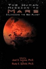 Human Mission to Mars. Colonizing the Red Planet