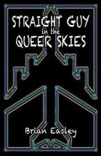 Straight Guy in the Queer Skies