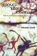 Rocks, Riddles and Mysteries