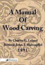 Manual Of Wood Carving