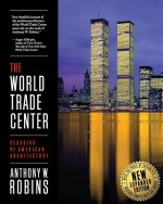 World Trade Center (Classics of American Architecture)