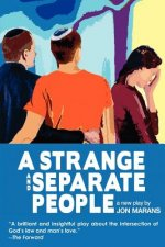 Strange and Separate People
